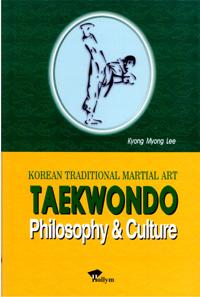 Taekwondo: Philosophy & Culture