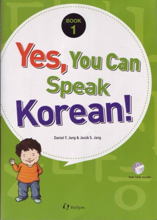 Yes, You Can Speak Korean! Book 1