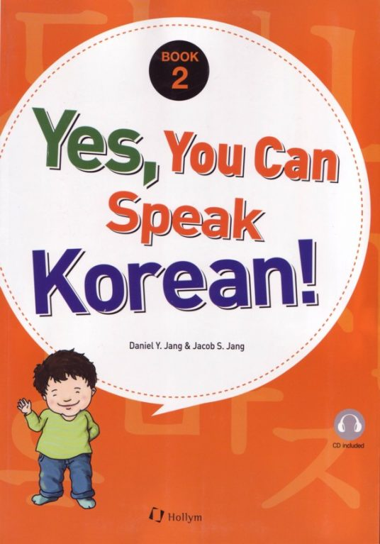 Yes, You Can Speak Korean Book 2